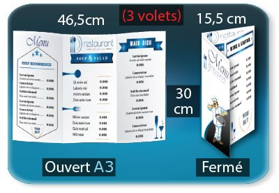 menu restaurant fast food Menu restaurant 3 volets  - 15,5 X 30 Cm fermé - 46,5 X 30 Cm ouvert - 2 plis roulés (rainages) - Impression recto verso