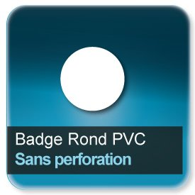 Badge Rond plastique Sans perforation