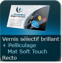 Cartes de visite Vernis Sélectif brillant Recto + Pelliculage Mat Soft Touch Au recto