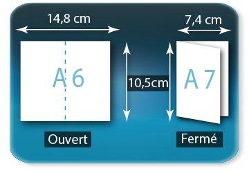 Dépliants / Plaquettes Ouvert A6  10,5 x 14,8 cm - Fermé A7  7,4 X 10,5 cm