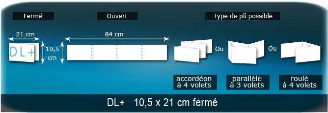 Dépliants / Plaquettes Ouvert 10,5 x 84 cm - Fermé DL+  10,5 x 21 cm