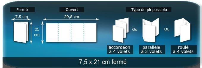 Dépliants / Plaquettes Ouvert 29,8 x 21 cm - Fermé 7,5 x 21 cm