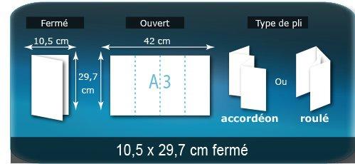 Dépliants / Plaquettes Ouvert A3  29,7 x 42 cm - Fermé 10,5 x 29,7 cm