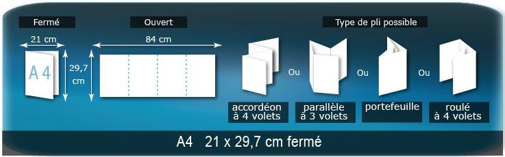 Dépliants / Plaquettes Ouvert 29,7 x 84 cm - Fermé A4  21 x 29,7 cm