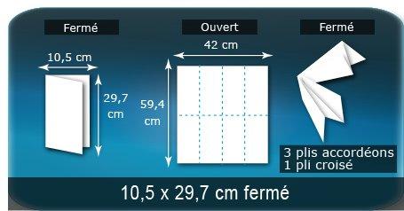 Dépliants / Plaquettes Ouvert 42 x 59,4 cm - Fermé 10,5 x 29,7 cm