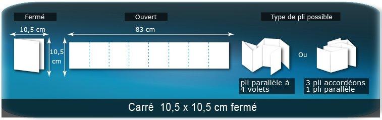 Dépliants / Plaquettes Ouvert 10,5 x 83 cm - Fermé 10,5 x 10,5 cm