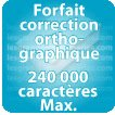 Correction orthographique 240000 Caractères max