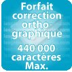 Correction orthographique 440000 Caractères max