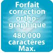 Correction orthographique 480000 Caractères max