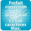 Correction orthographique 55000 Caractères max