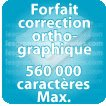 Correction orthographique 560000 Caractères max