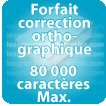 Correction orthographique 80000 Caractères max
