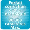 Correction orthographique 90000 Caractères max