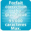 Correction orthographique 95000 Caractères max