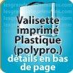 Valisette polypropylène Polypro Blanc impression exterieur 32x24x3cm (détail sur site)