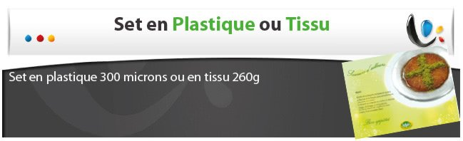 10000 set table Set de table plastique ou tissu