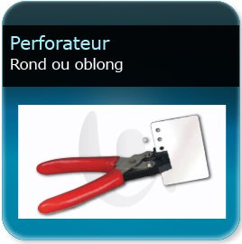 Badge Perforateur de trous pour badge ou carte plastique